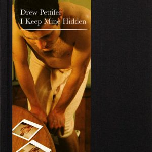 Drew Pettifer: I keep mine hidden